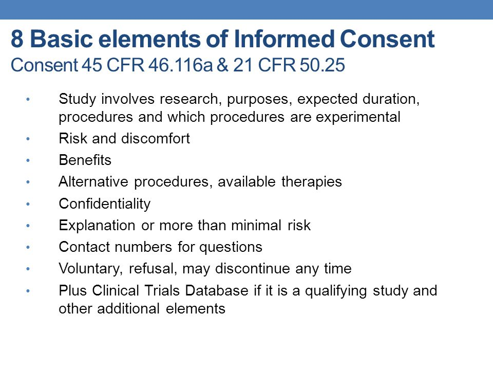 8 Basic elements of Informed Consent Consent 45 CFR 46