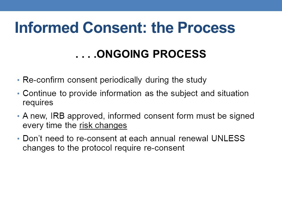 Informed Consent: the Process