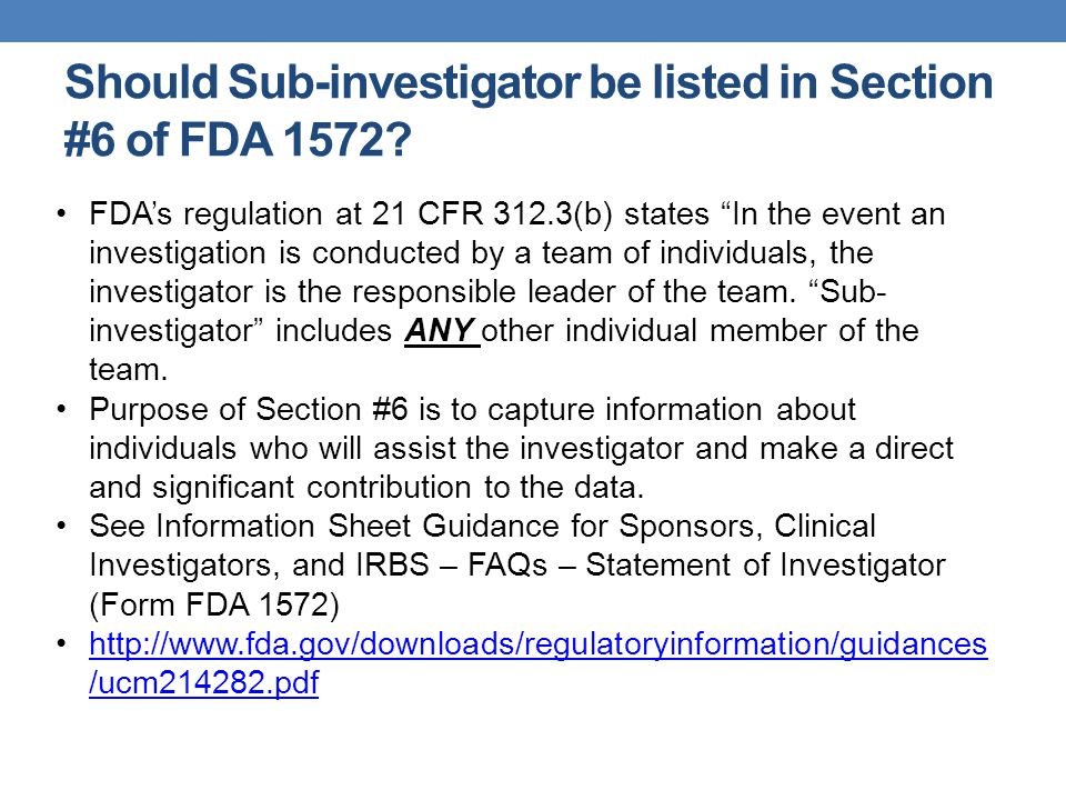 Should Sub-investigator be listed in Section #6 of FDA 1572