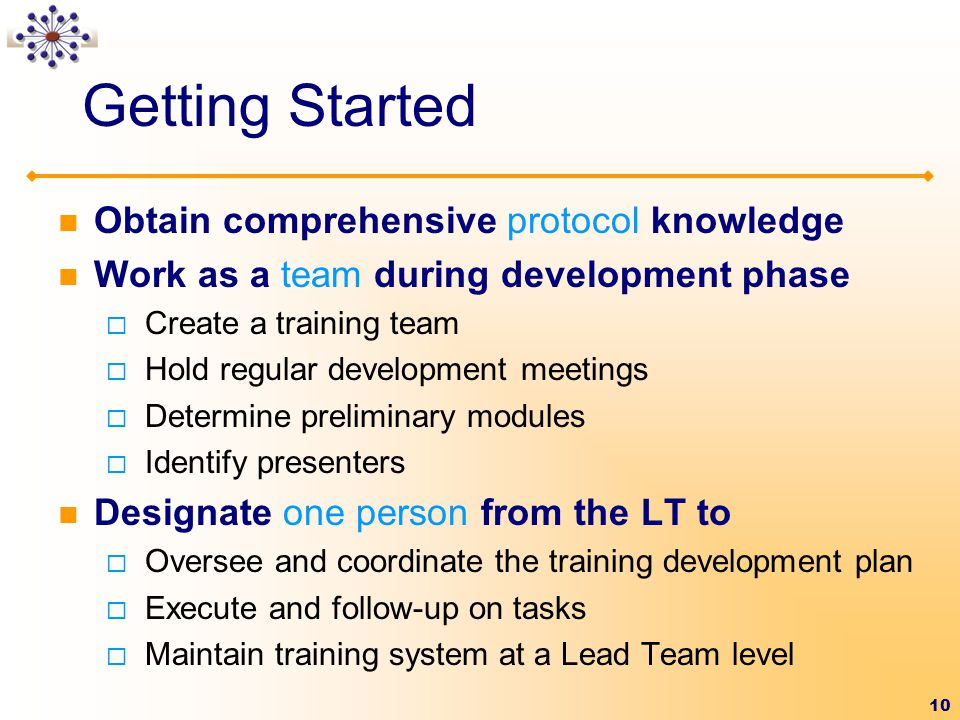 Getting Started Obtain comprehensive protocol knowledge
