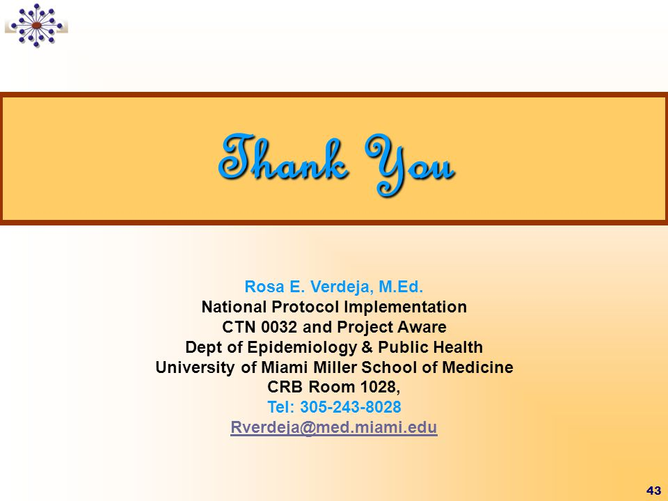Thank You Rosa E. Verdeja, M.Ed. National Protocol Implementation