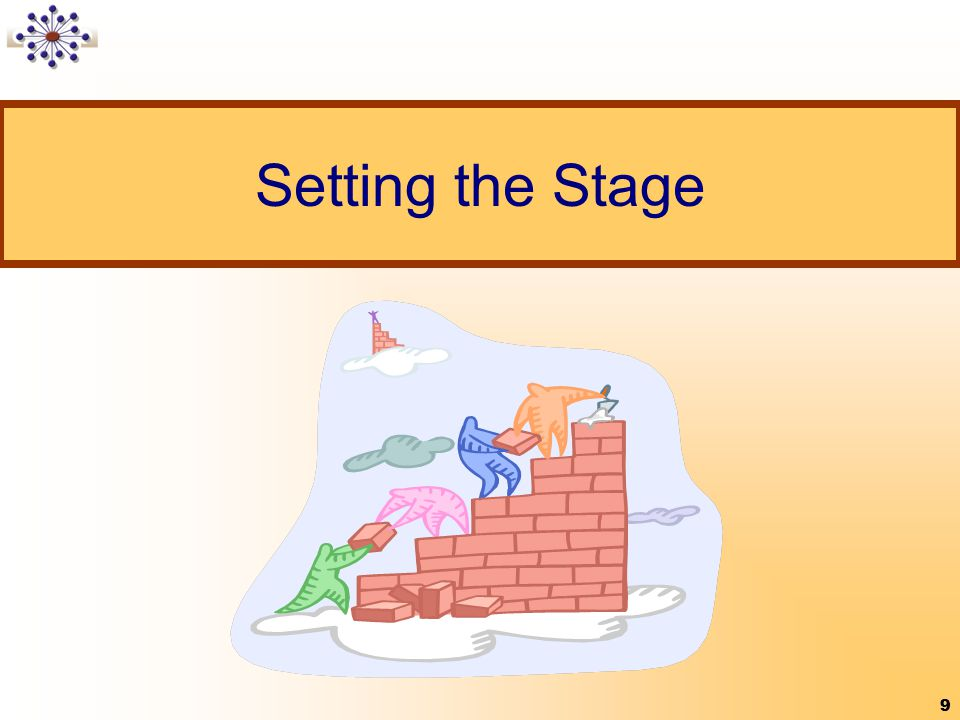 Setting the Stage 9 9