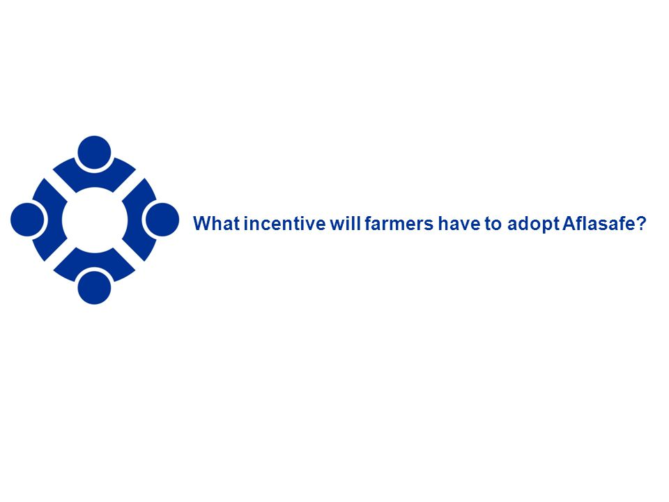 What incentive will farmers have to adopt Aflasafe