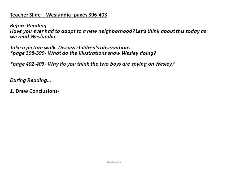 Teacher Slide – Weslandia- pages 396-403 Before Reading