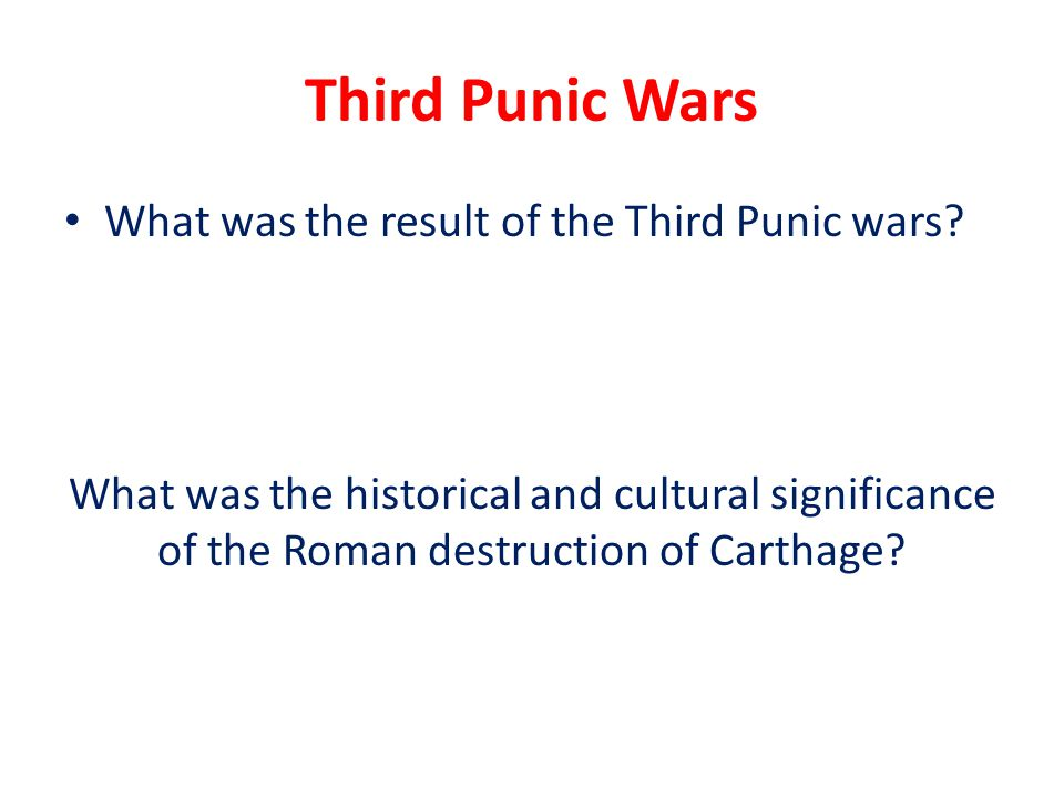 Third Punic Wars What was the result of the Third Punic wars