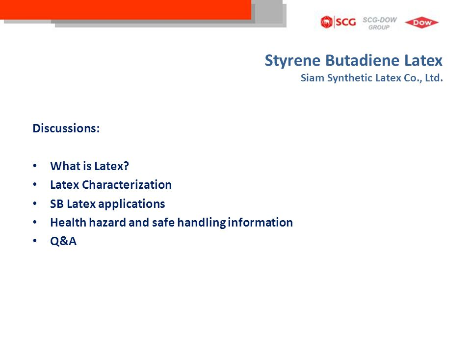 Styrene Butadiene Latex Siam Synthetic Latex Co., Ltd.