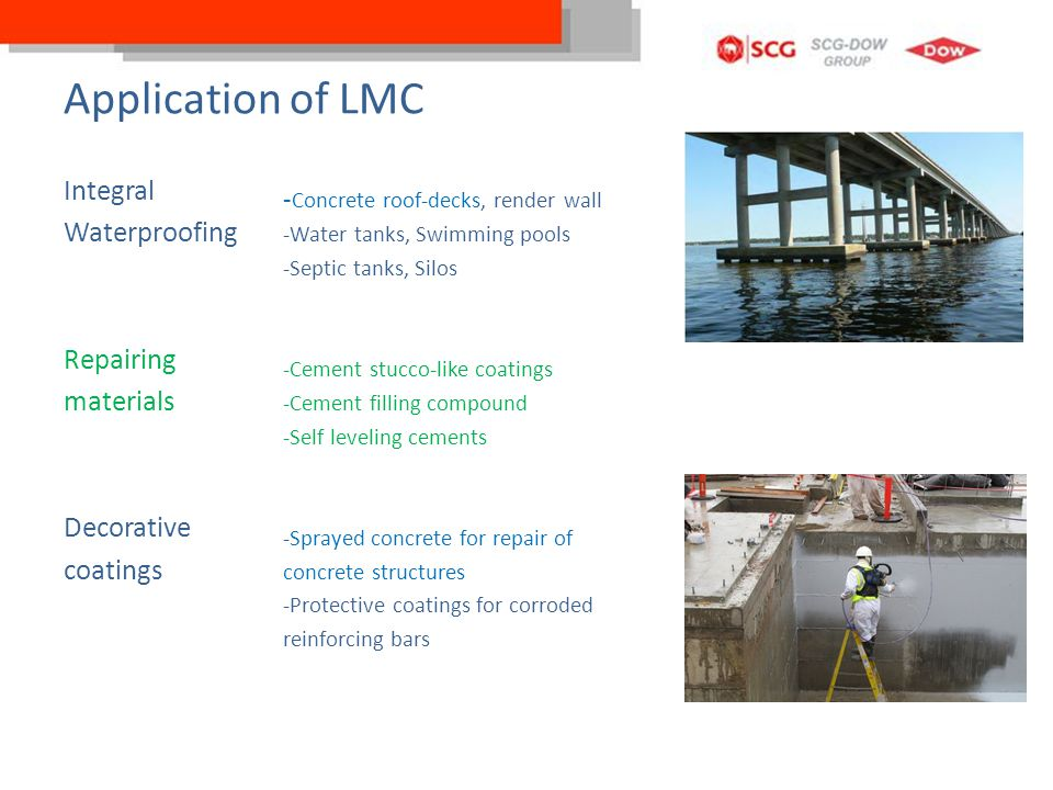 Application of LMC Integral Waterproofing Repairing materials Decorative coatings -Concrete roof-decks, render wall.