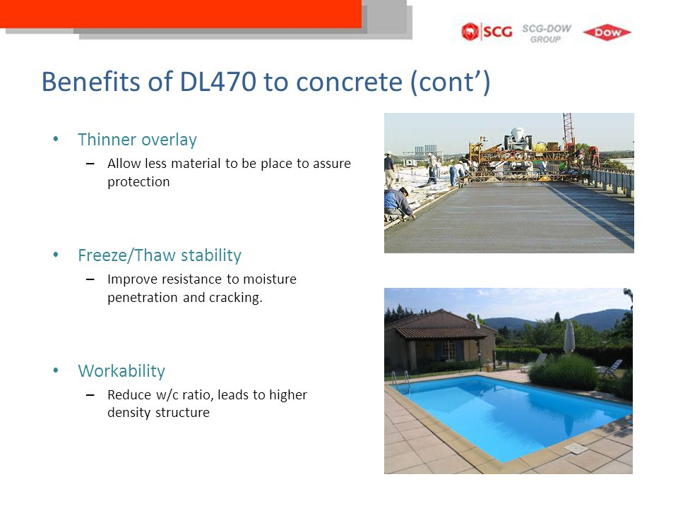 Benefits of DL470 to concrete (cont')