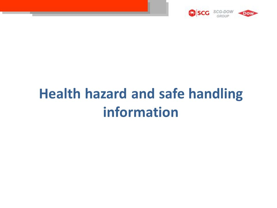 Health hazard and safe handling information