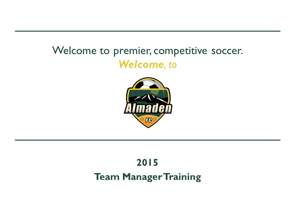 Welcome to premier, competitive soccer. Welcome, to