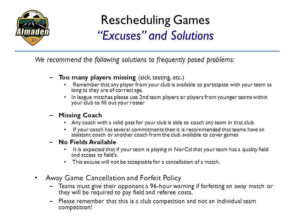 Rescheduling Games Excuses and Solutions