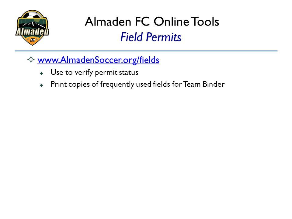 Almaden FC Online Tools Field Permits