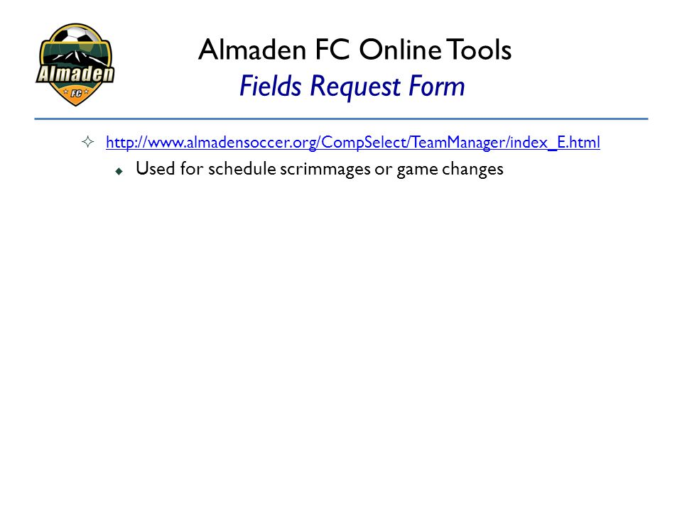 Almaden FC Online Tools Fields Request Form