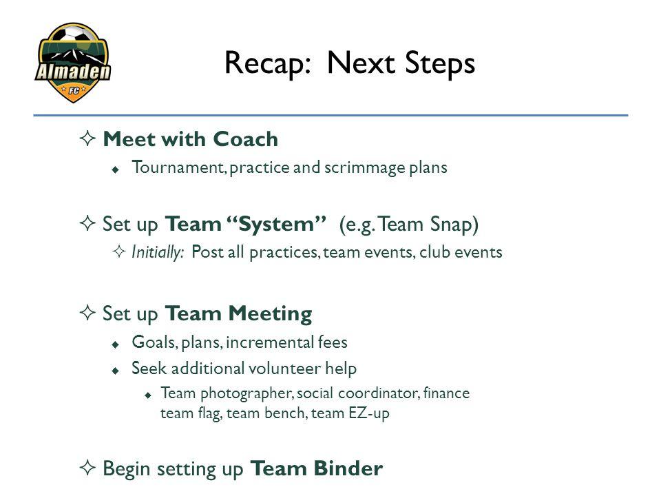 Recap: Next Steps Meet with Coach