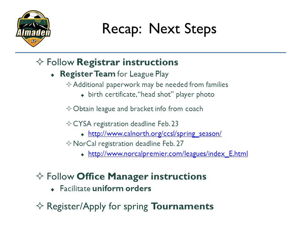 Recap: Next Steps Follow Registrar instructions