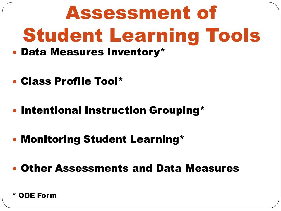 Assessment of Student Learning Tools