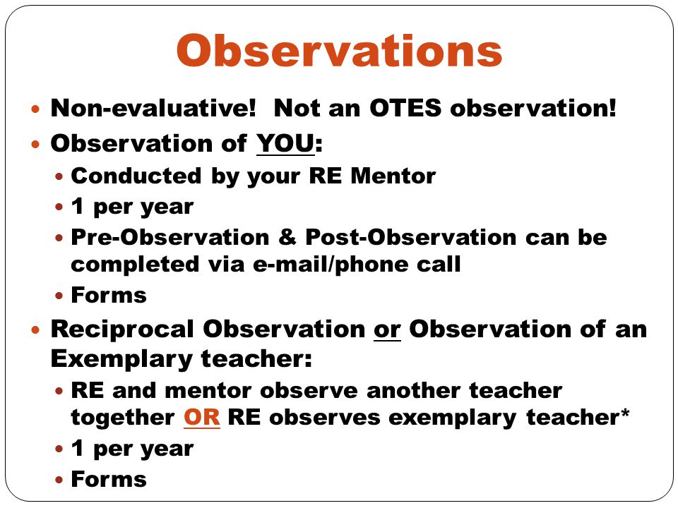 Observations Non-evaluative! Not an OTES observation!
