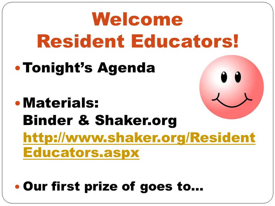 Welcome Resident Educators!