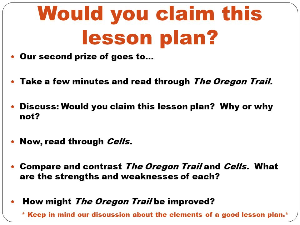 Would you claim this lesson plan