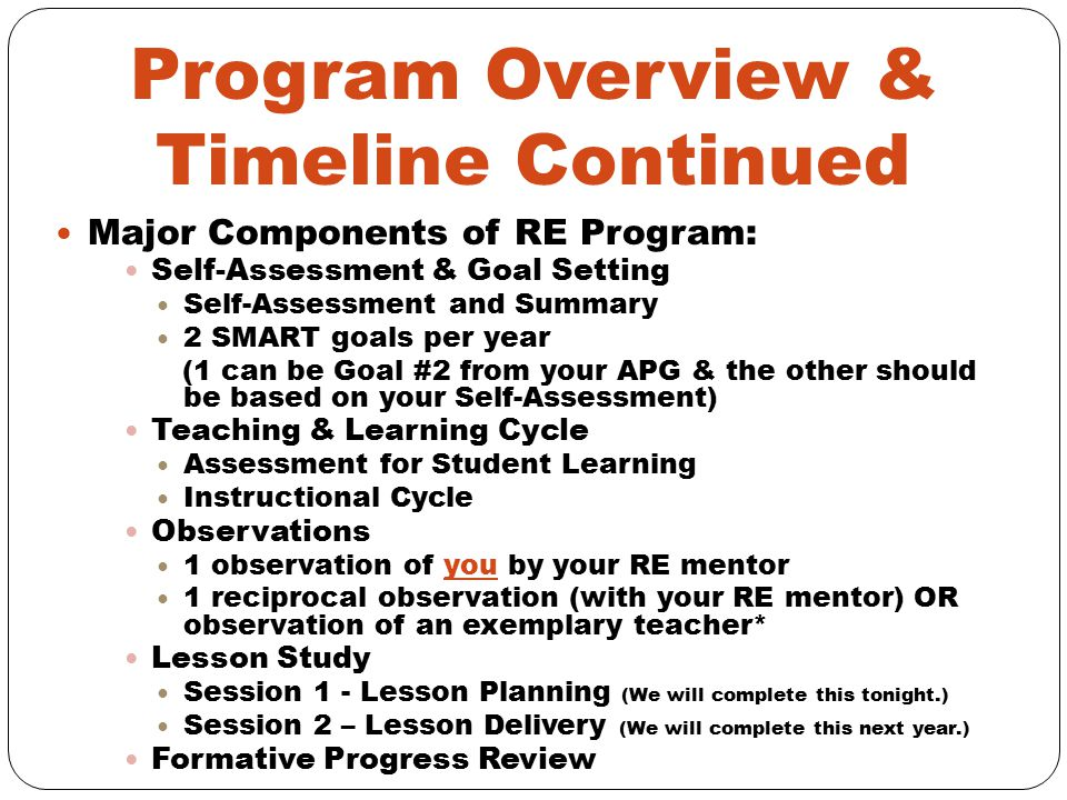 Program Overview & Timeline Continued