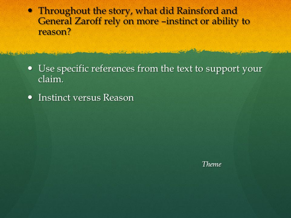 Use specific references from the text to support your claim.