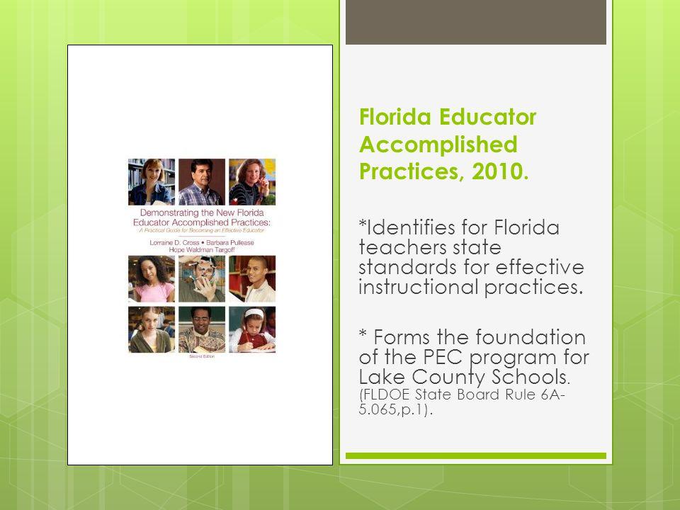 Florida Educator Accomplished Practices, 2010.