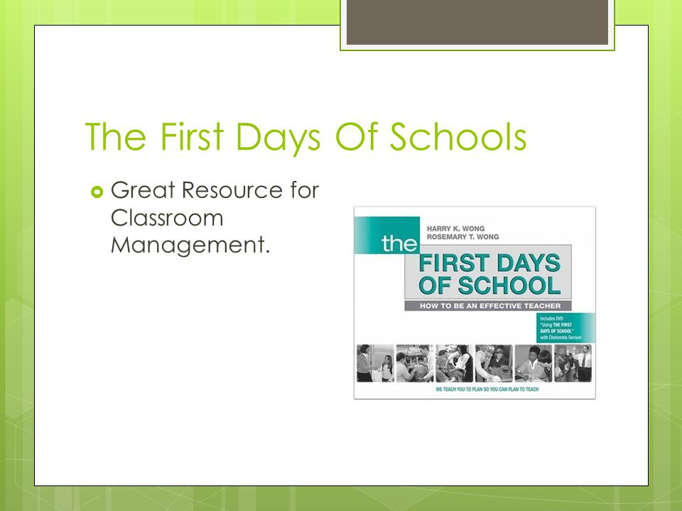 The First Days Of Schools