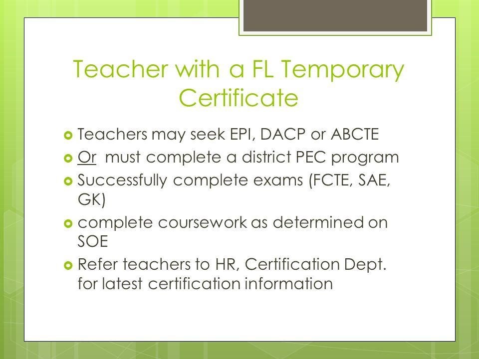 Teacher with a FL Temporary Certificate
