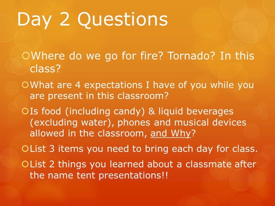 Day 2 Questions Where do we go for fire Tornado In this class