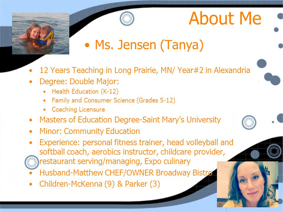 About Me Ms. Jensen (Tanya)