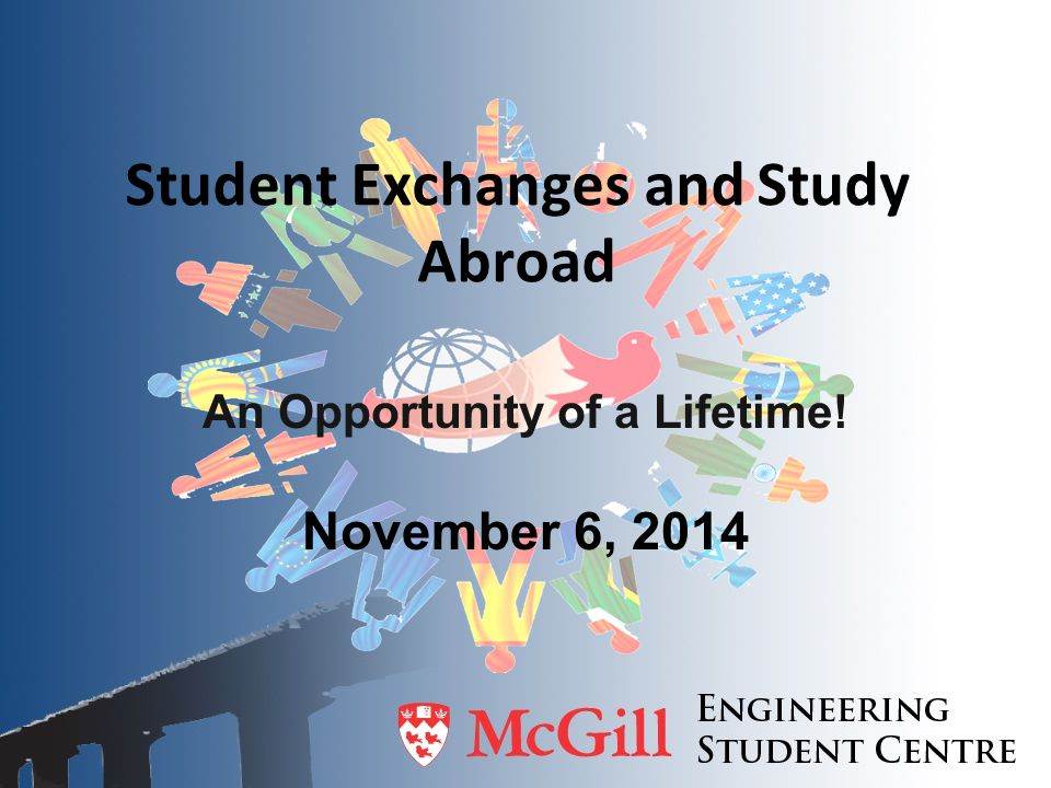 Student Exchanges and Study Abroad