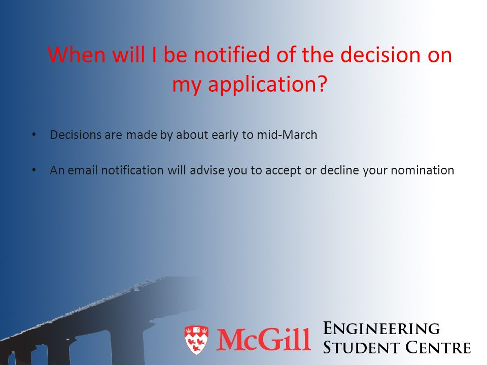 When will I be notified of the decision on my application