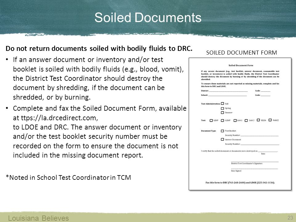 Soiled Documents Do not return documents soiled with bodily fluids to DRC.