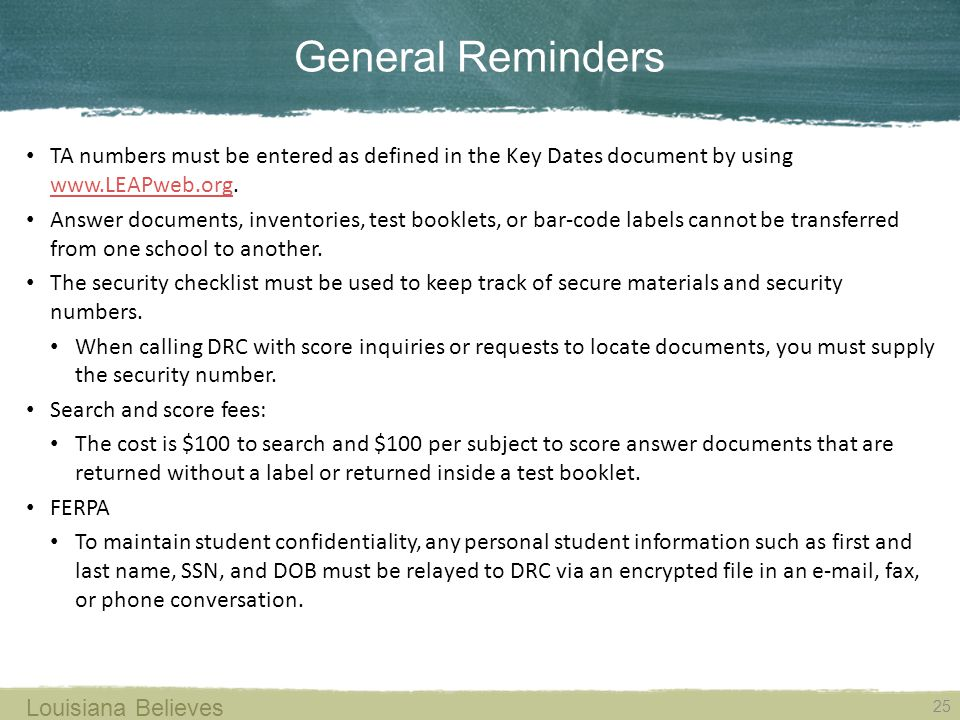 General Reminders TA numbers must be entered as defined in the Key Dates document by using www.LEAPweb.org.