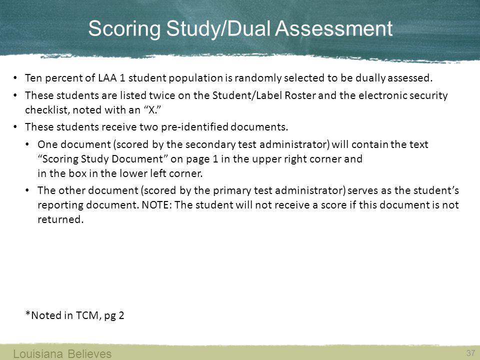 Scoring Study/Dual Assessment
