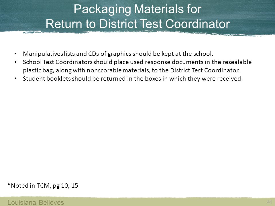 Packaging Materials for Return to District Test Coordinator
