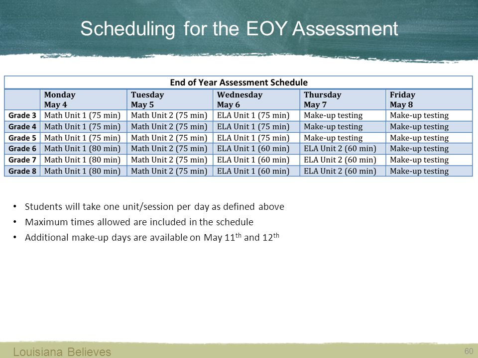Scheduling for the EOY Assessment