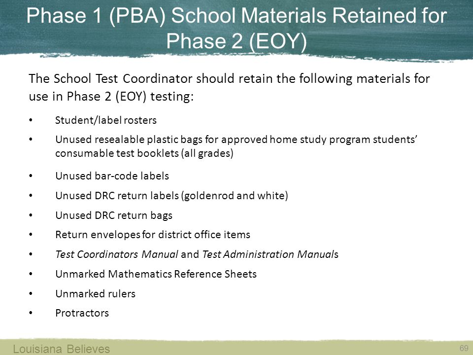 Phase 1 (PBA) School Materials Retained for Phase 2 (EOY)