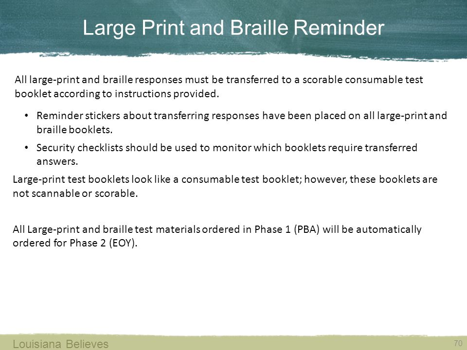 Large Print and Braille Reminder