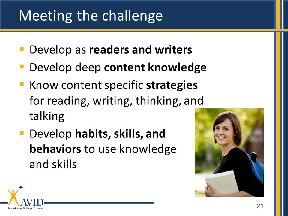 Meeting the challenge Develop as readers and writers