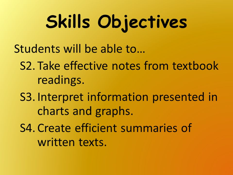 Skills Objectives Students will be able to…