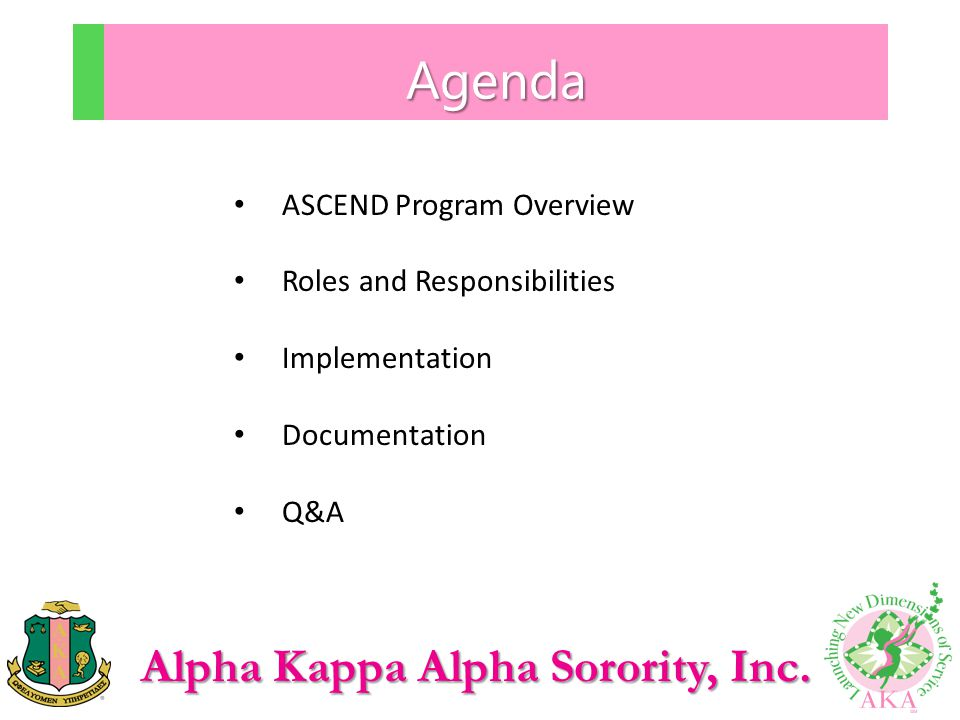 Agenda ASCEND Program Overview Roles and Responsibilities
