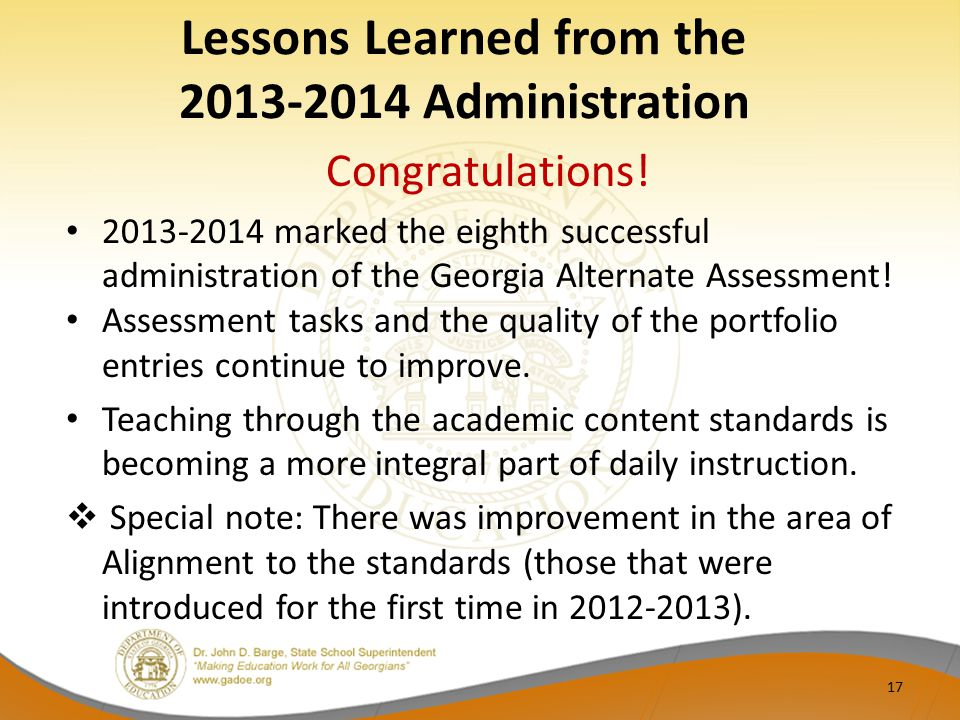 Lessons Learned from the 2013-2014 Administration