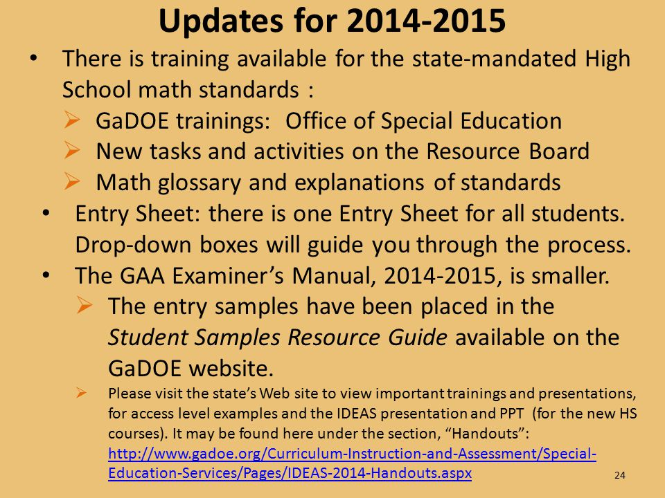 Updates for 2014-2015 There is training available for the state-mandated High School math standards :