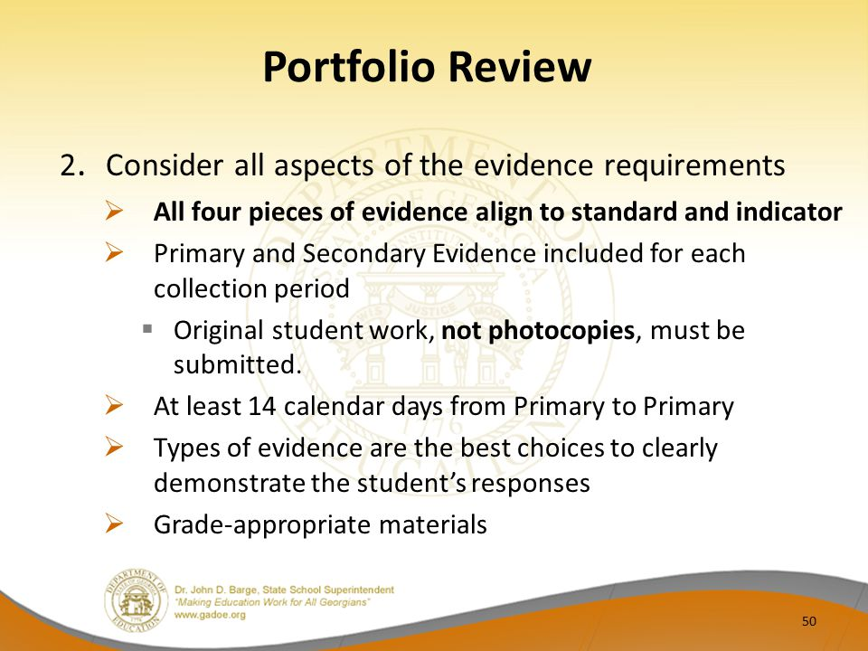 Portfolio Review 2. Consider all aspects of the evidence requirements