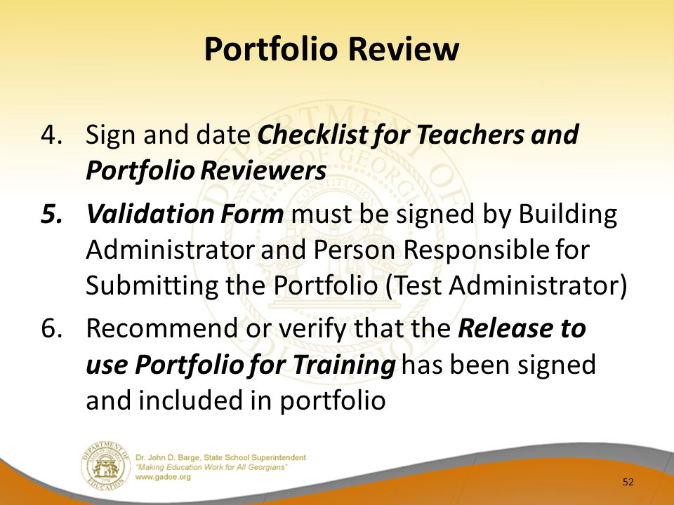Portfolio Review Sign and date Checklist for Teachers and Portfolio Reviewers.