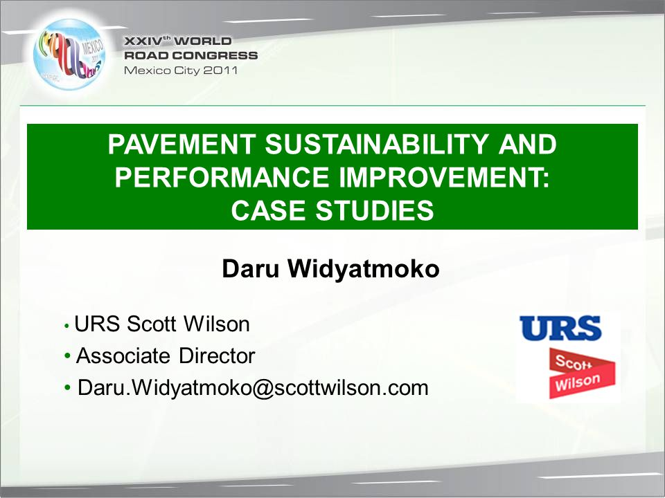 PAVEMENT SUSTAINABILITY AND PERFORMANCE IMPROVEMENT: