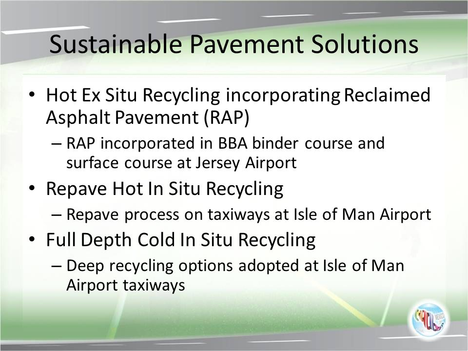 Sustainable Pavement Solutions