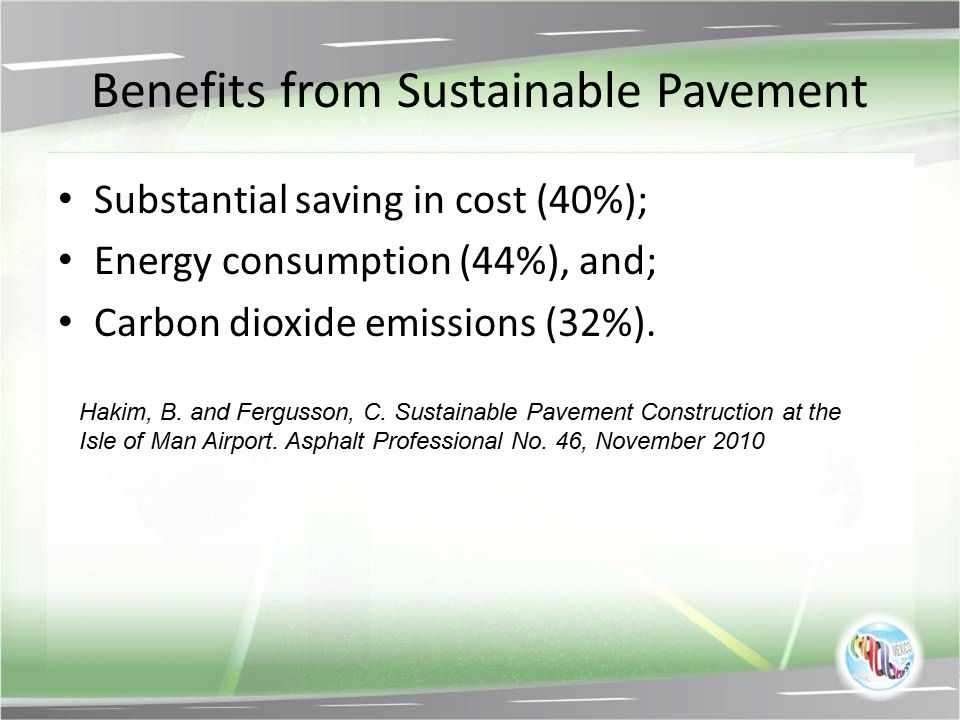 Benefits from Sustainable Pavement