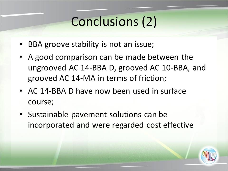Conclusions (2) BBA groove stability is not an issue;